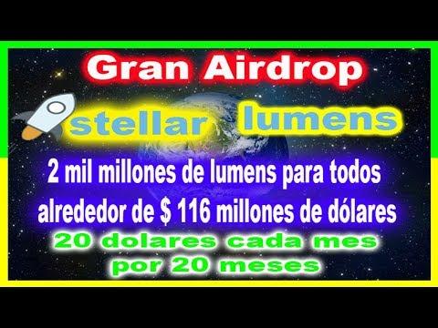 Airdrop Stellar lumens 20 DÓLARES GRATIS MENSUALES POR 20 MESES GRATIS