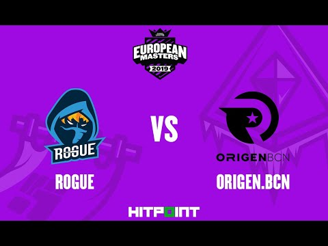 Rogue EC vs Origen BCN GAME2 @ EU Masters Playin Playoff