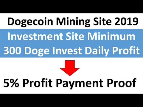 Dogecoin Mining Site 2019|Investment 300doge And Earn 450doge|Crypto World Tips
