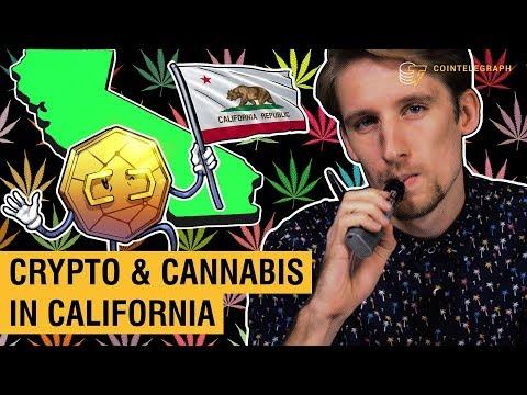 Crypto & Cannabis in California | Crypto News