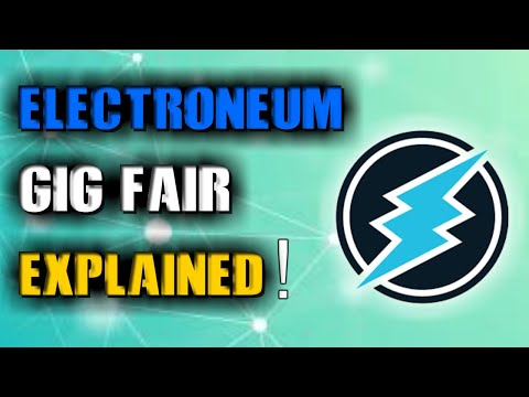 ELECTRONEUM BRINGING OUT GIG FAIR?