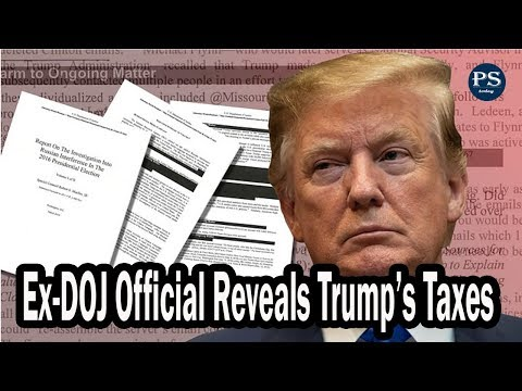 Ex-DOJ Official Reveals Trump's Taxes Are On The Verge Of Being Exposed