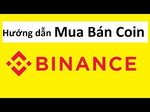Binance | binance hướng dẫn mua và bán coin trên sàn binance mới nhất