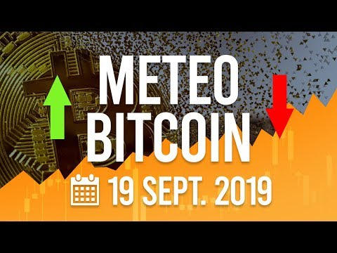 La Météo Bitcoin FR – Jeudi 19 septembre 2019 – Crypto Fanta