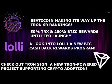 BEATZCOIN CLIMBS THE TRON TRX SR RANKINGS! 200% REWARDS! A LOOK INTO THE TRON SIGN PROJECT!