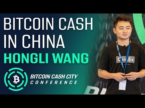 Bitcoin Cash in China – Hongli Wang