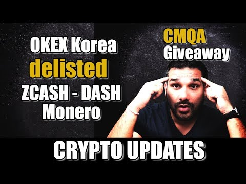 OKEX Delisted ZCash, Monero –  Crypto Updates & CMQA Giveaway – Roobee