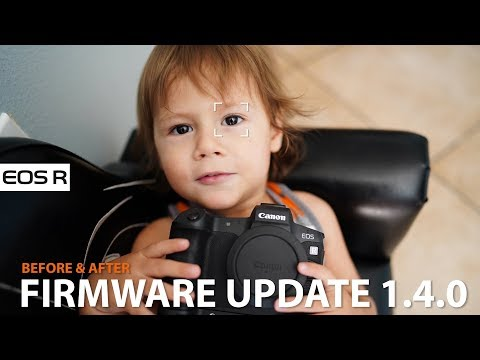 NEWEST Canon EOS R Firmware update 1.4.0 Eye Detection MAJOR IMPROVEMENT Before After & Installation