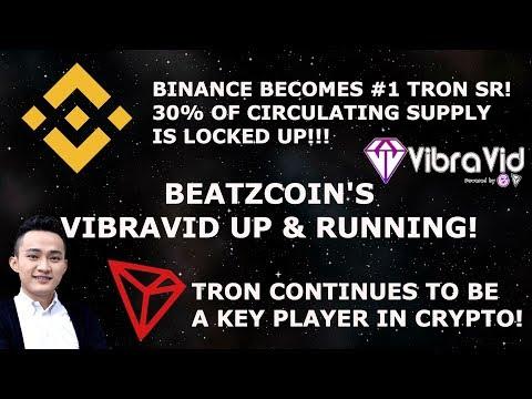 BINANCE BECOMES #1 TRON TRX SR! BEATZCOIN VIBRAVID UP & RUNNING!