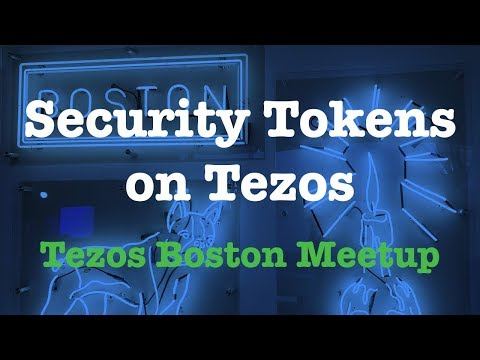 Security Tokens on Tezos | Tezos Boston Meetup 9/12/19