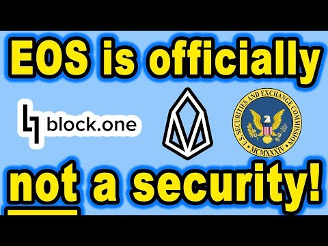 🔵 EOS is officially NOT a Security! The SEC grants a waiver after fining block.one $24 Million