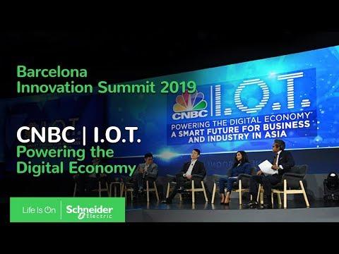 Innovation Summit Barcelona 2019 – IoT: Powering the Digital Economy – CNBC | Schneider Electric