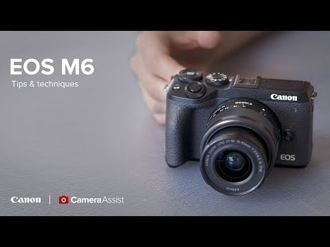 Canon EOS M6 Mark II – Tips and Techniques