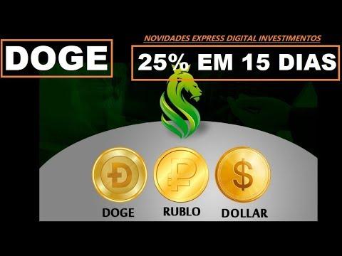 EDC INVESTIMENTOS 25% EM 15 DIAS EM DOGECOIN RUBLOS E DOLAR PAYEER