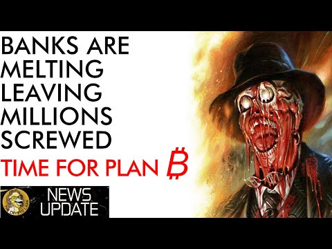 Banks Melting Down – Time for Plan ₿ – Bitcoin Price Only One Part of the Story