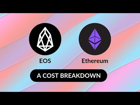 EOS vs. Ethereum: A Cost Breakdown
