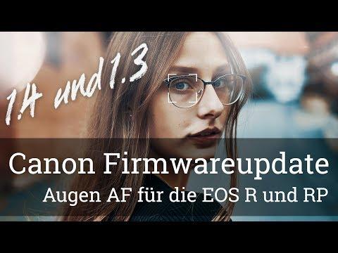 ⭐️ EOS R / RP – Ein weiterer Augen-Autofokus Firmware-Update Test? (Canon Firmware 1.4 und 1.3)