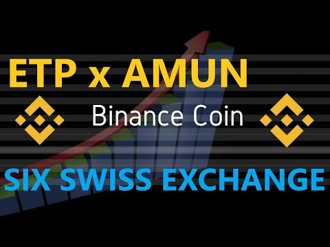 BREAKING : ETP BINANCE introduit en BOURSE son BINANCE COIN BNB via AMUN AG SIX SWISS BANK !!!