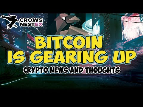 BITCOIN is GEARING UP! Crypto News and Thoughts