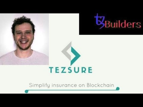 Tezos Builders- EP2- Tezsure a Decentralized Insurance on Tezos- English