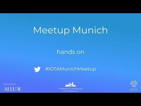 IOTA Meetup Munich 2019 – Hands On