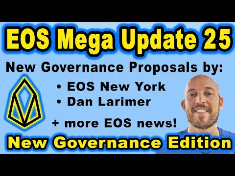 🔵 EOS Mega Update 25 – EOS New York & Dan Larimer's new governance proposals + More