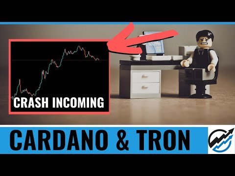 Evidence Cardano and TRON Will CRASH