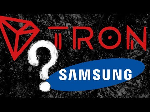 IS A TRON TRX SAMSUNG PARTNERSHIP IN THE WORKS?