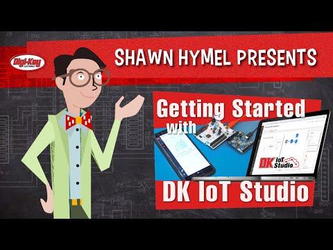 Getting Started with DK IoT Studio – Maker.io Tutorial | Digi-Key Electronics