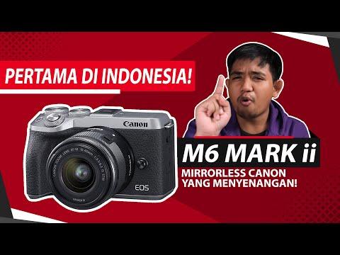 Impresi Kamera Mirrorless Terbaru & Terbaik Dari Canon!!! | Eos M6 Mark II