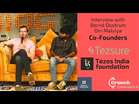 Interview with Tezsure & Tezos India Foundation co-founders Bernd Oostrum & Om Malviya