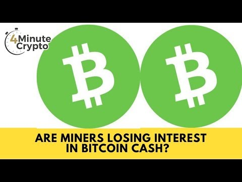 Are Miners Losing Interest In Bitcoin Cash?