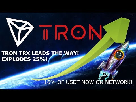TRON TRX LEADS THE WAY! EXPLODES 25%! 16% OF USDT NOW ON NETWORK!