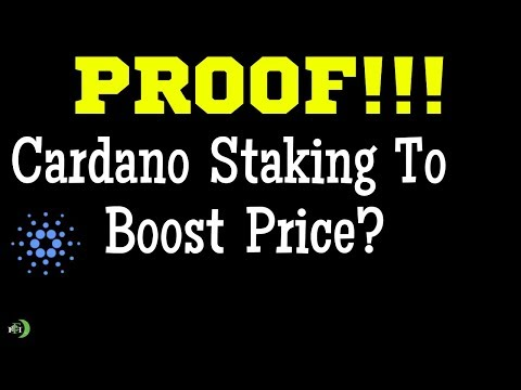 CARDANO (ADA) STAKING TO BOOST PRICE?   (PROOF)