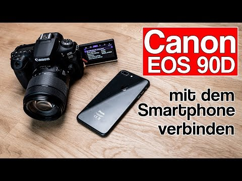 Wie verbinde ich meine Canon EOS 90D mit dem Smartphone oder Tablet? deutsche Anleitung