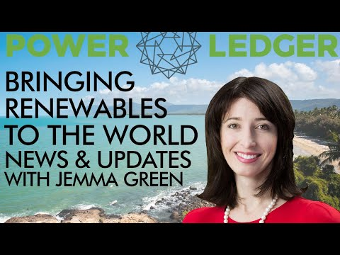 Crypto Bringing Renewables to the World – Power Ledger News with Jemma Green
