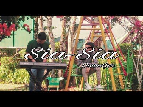Sia-Sia – Owen Gsr (Musikalisasi Puisi by Chairil Anwar)