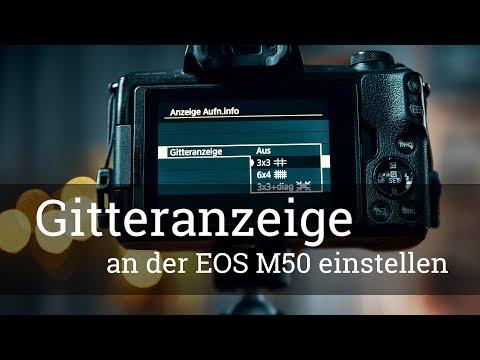 ⭐️ Canon EOS M50 – Gitternetzlinien auf den Display anzeigen (kein Handbuch nötig)