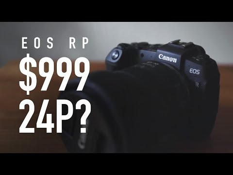 Canon EOS RP Update – $999, 24P?
