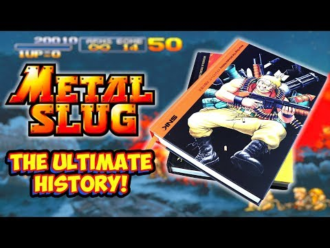 Metal Slug The Ultimate History! One Of The Greatest SNK Neo Geo Franchises!
