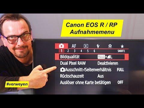 Canon EOS R Schritt für Schritt – Aufnahmemenu Register 1-6
