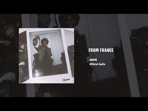 Koopa – FROM FRANCE (Official Audio)