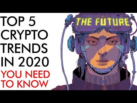 TOP 5 Crypto Trends in 2020 – What You NEED to Know