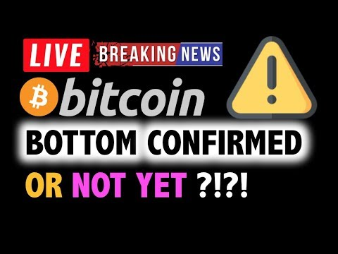 BITCOIN BOTTOM CONFIRMED? … Or Not Yet?❗️LIVE Crypto Analysis TA & BTC Cryptocurrency Price News
