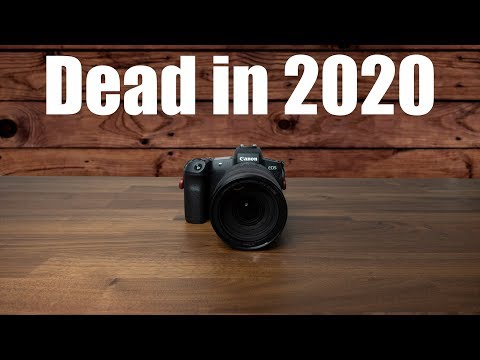 Will The Canon EOS R Hold Up In 2020??