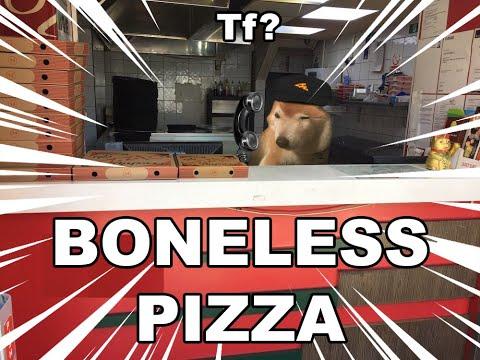 Doge buys a boneless pizza