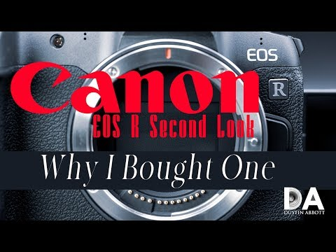 Canon EOS R Round 2: Why I Bought One | 4K
