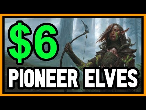 【 6 Tix 】 The CHEAPEST Pioneer Deck! 💲 BUDGET ELVES 💲 【 MTG Gameplay 】