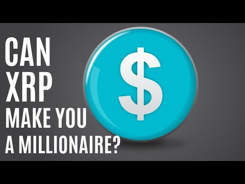 Can XRP (Ripple) Make You A Millionaire? – Realistically