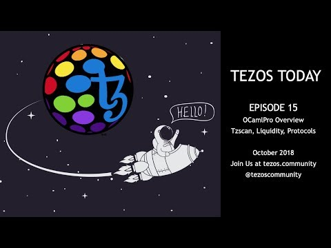 Tezos Today – Ep 15: OCamlPro, Tzscan, Liquidity